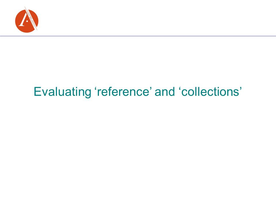 Evaluating reference and collections