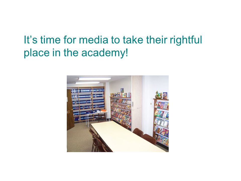 Its time for media to take their rightful place in the academy!