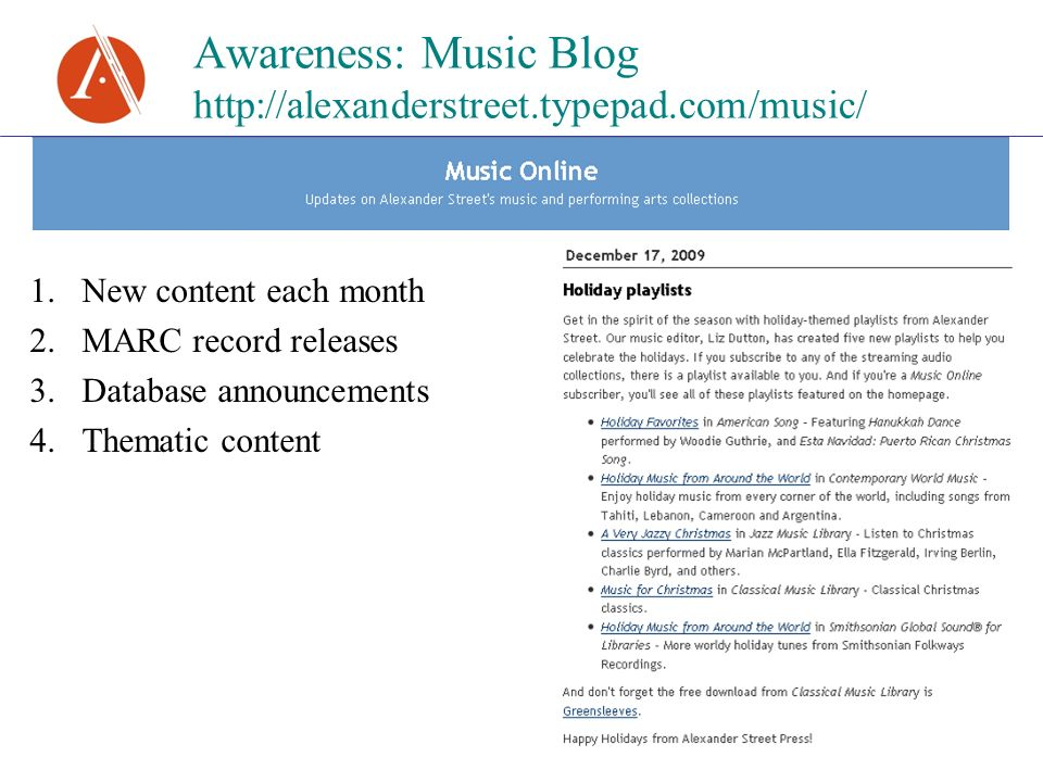 Awareness: Music Blog   1.New content each month 2.MARC record releases 3.Database announcements 4.Thematic content