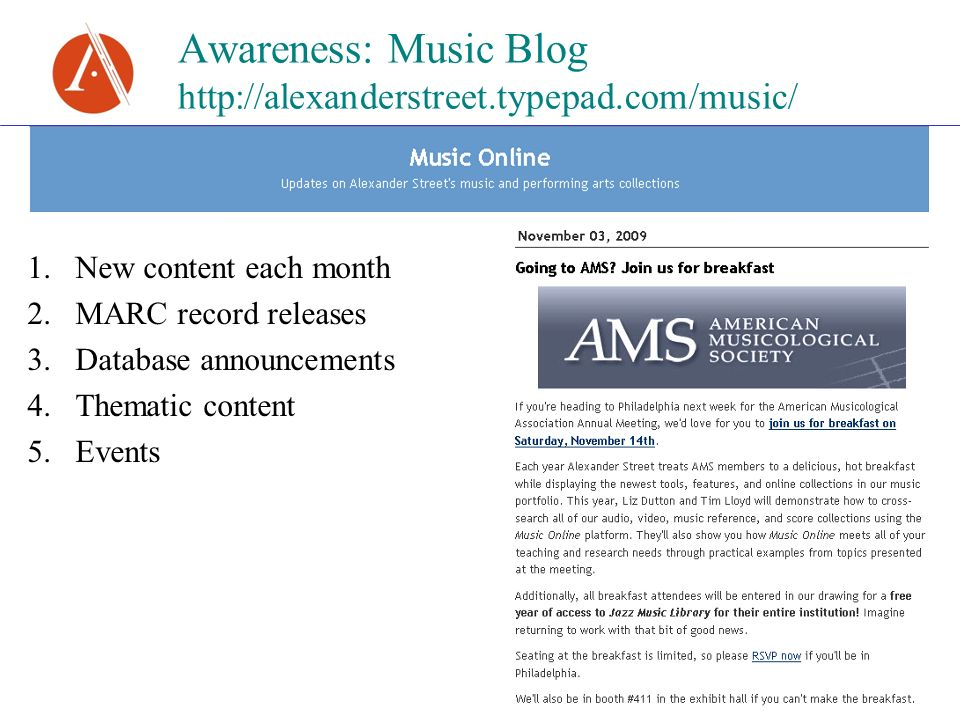 Awareness: Music Blog   1.New content each month 2.MARC record releases 3.Database announcements 4.Thematic content 5.Events