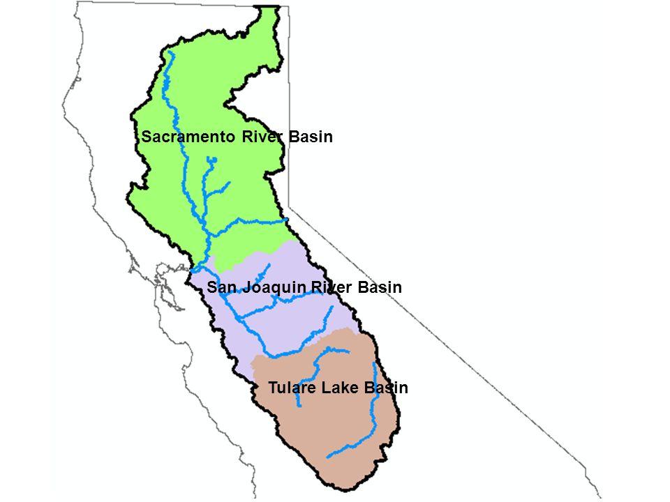 Sacramento River Basin San Joaquin River Basin Tulare Lake Basin