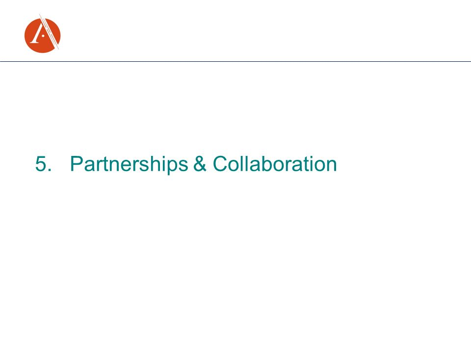 5. Partnerships & Collaboration