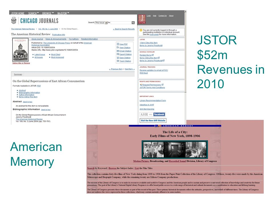 JSTOR $52m Revenues in 2010 American Memory