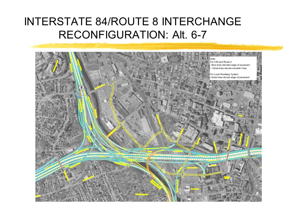INTERSTATE 84/ROUTE 8 INTERCHANGE RECONFIGURATION: Alt. 6-7