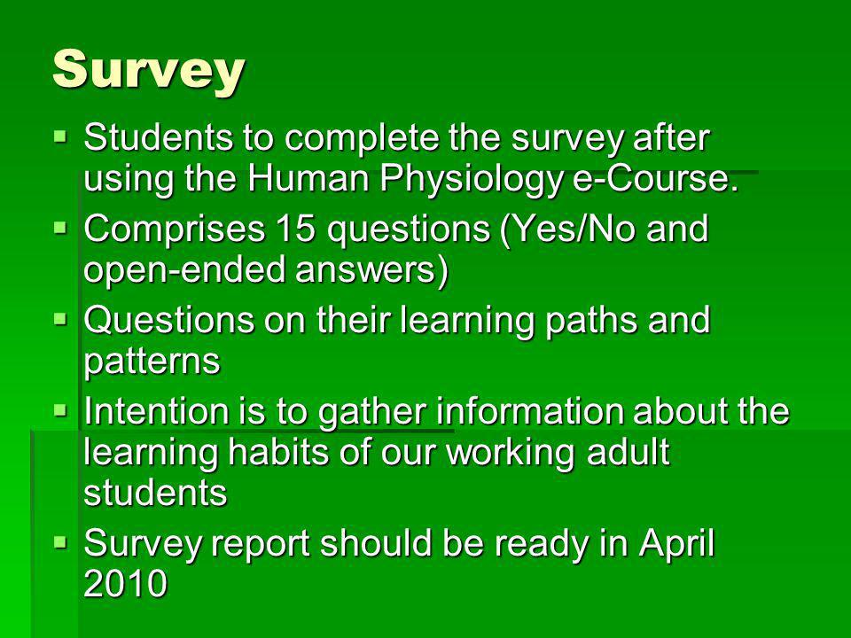 Survey Students to complete the survey after using the Human Physiology e-Course.