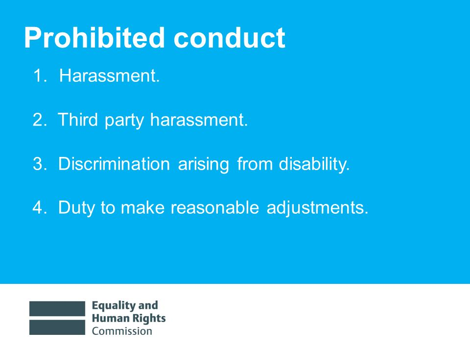 1/30/20148 Prohibited conduct 1.Harassment. 2. Third party harassment.
