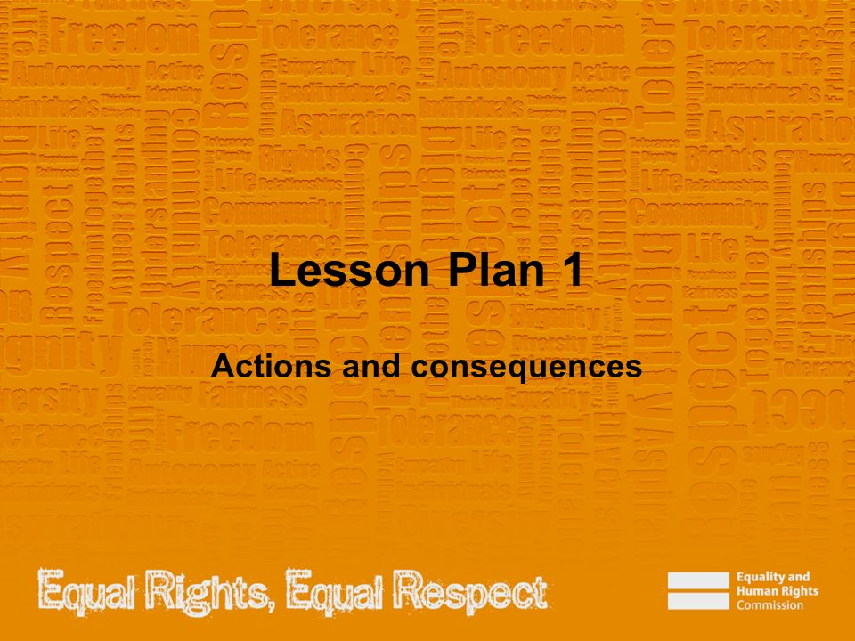 Lesson Plan 1 Actions and consequences