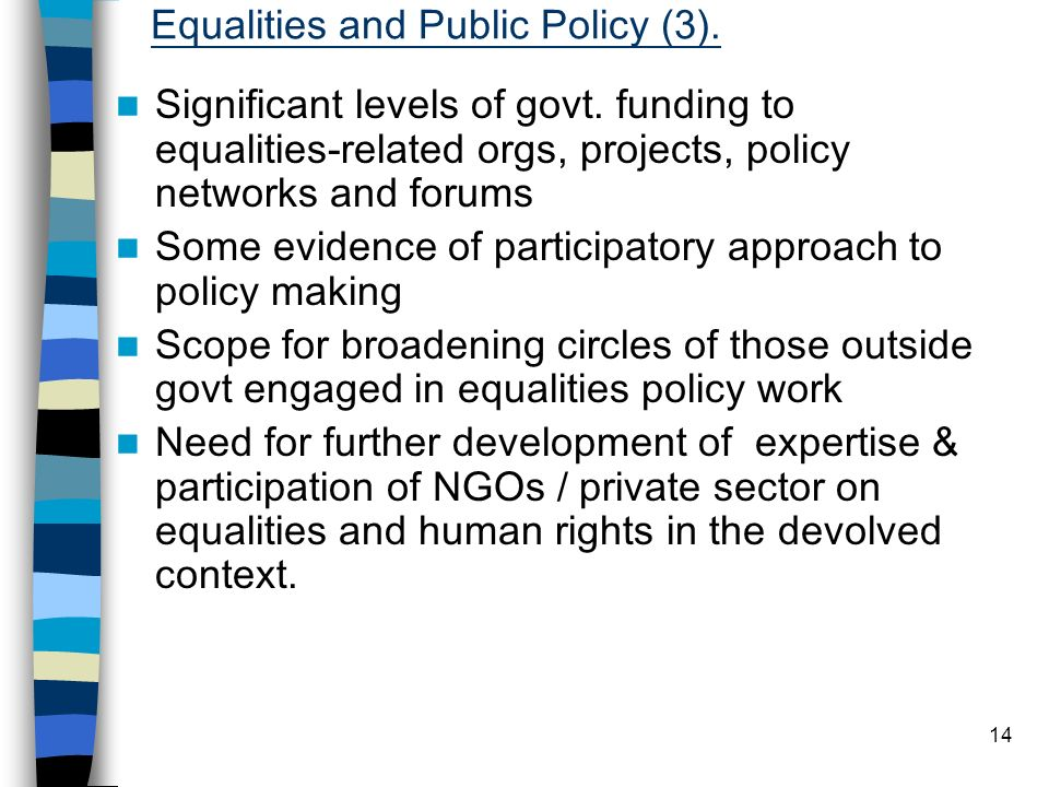14 Equalities and Public Policy (3). Significant levels of govt.