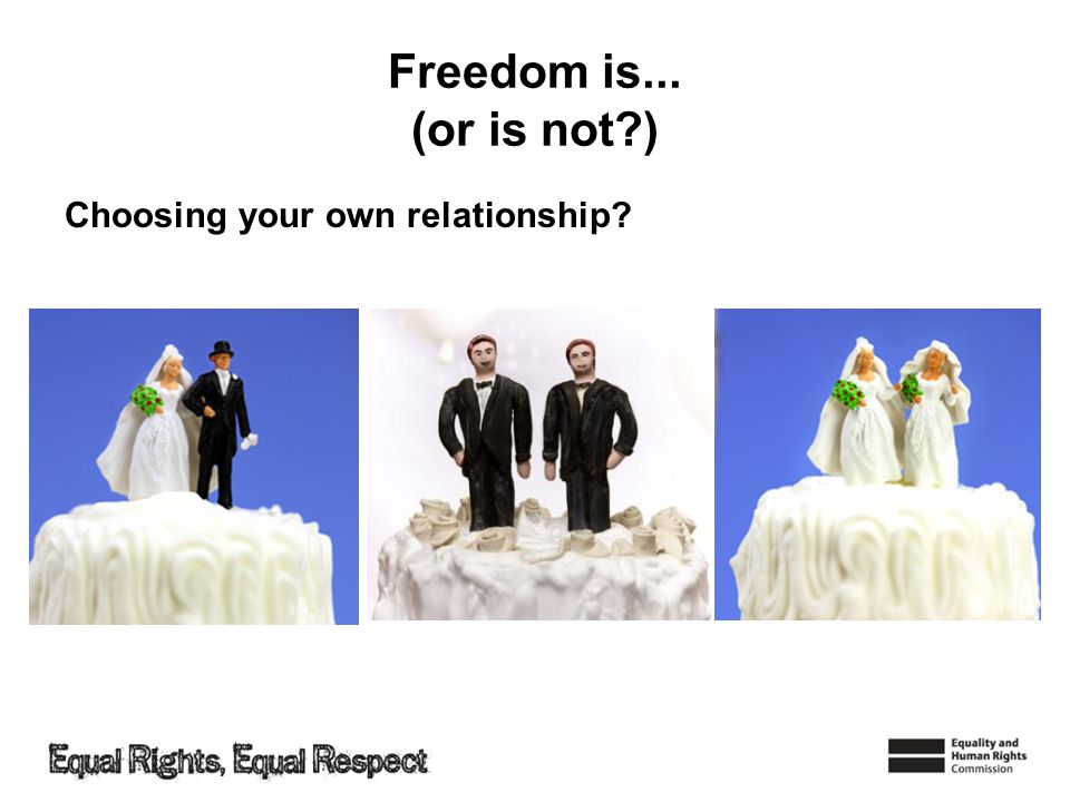 Freedom is... (or is not?) Choosing your own relationship?
