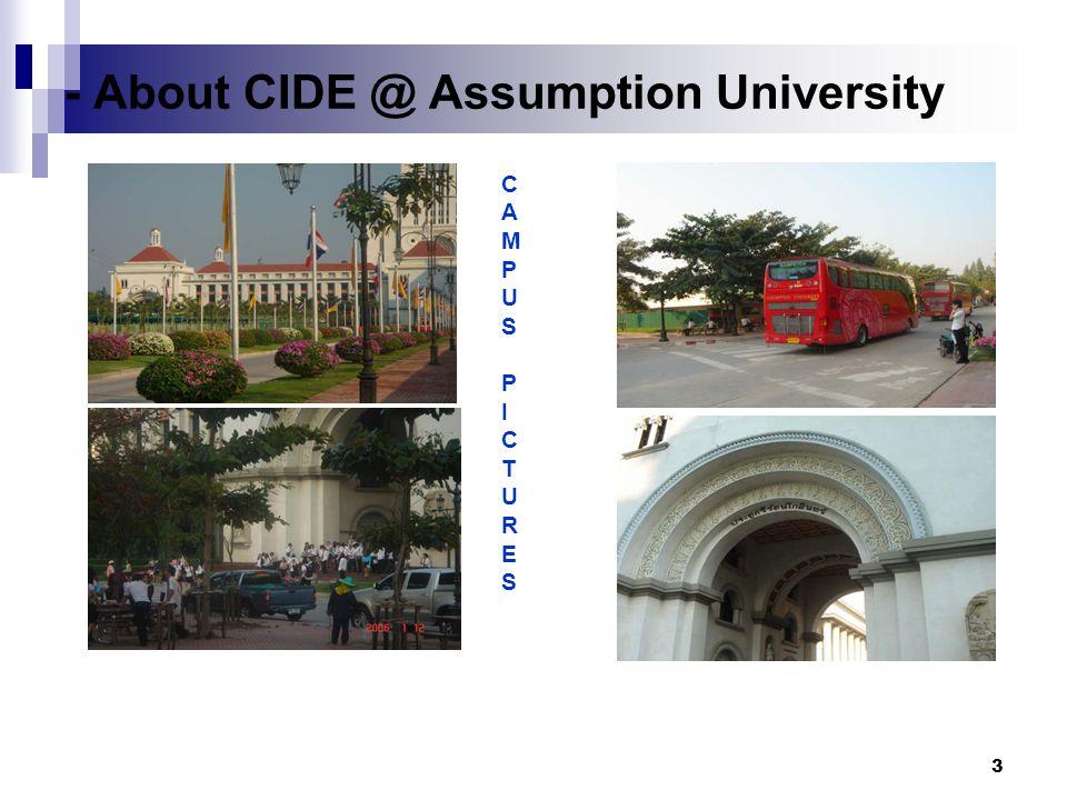 3 CAMPUSPICTURESCAMPUSPICTURES - About CIDE @ Assumption University