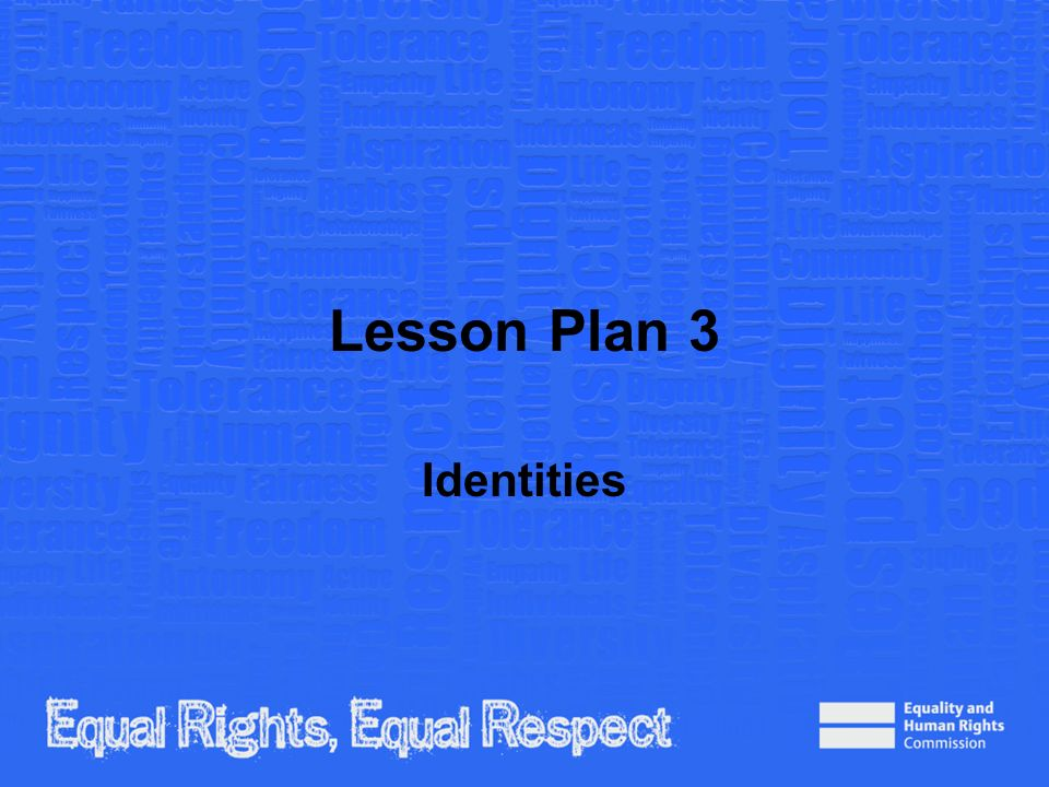 Plenary questions In pairs: 1.Name three characteristics that make up identity.