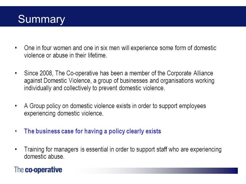 Summary One in four women and one in six men will experience some form of domestic violence or abuse in their lifetime.