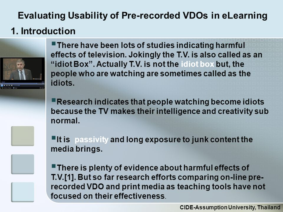 Evaluating Usability of Pre-recorded VDOs in eLearning CIDE-Assumption University, Thailand 1.