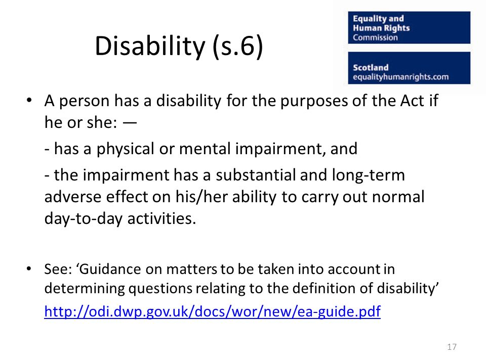 Discrimination arising from disability Treatment of a disabled person amounts to discrimination where: The disabled person is treated unfavourably; This treatment is because of something arising in consequence of the disabled persons disability; and It cannot be shown that this treatment is a proportionate means of achieving a legitimate aim unless it was not known, and could not reasonably be expected to have been known, that the person has the disability.