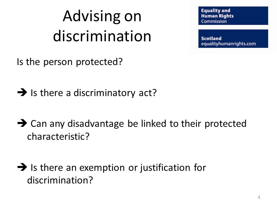 Advising on discrimination Is the person protected.