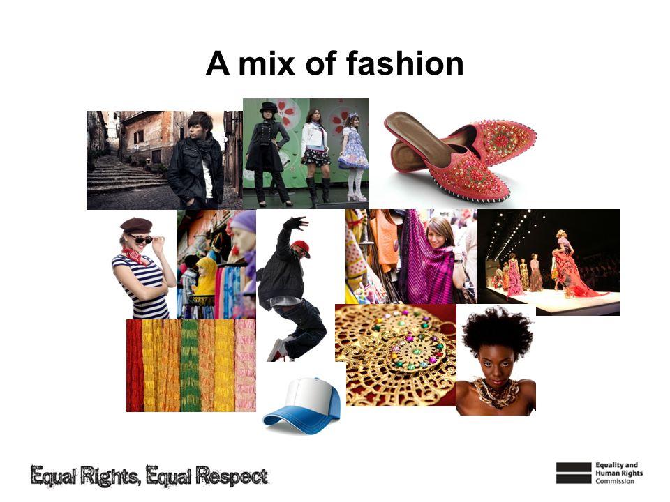 A mix of fashion