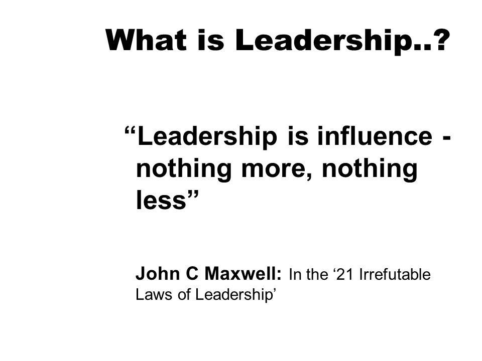 What is Leadership...