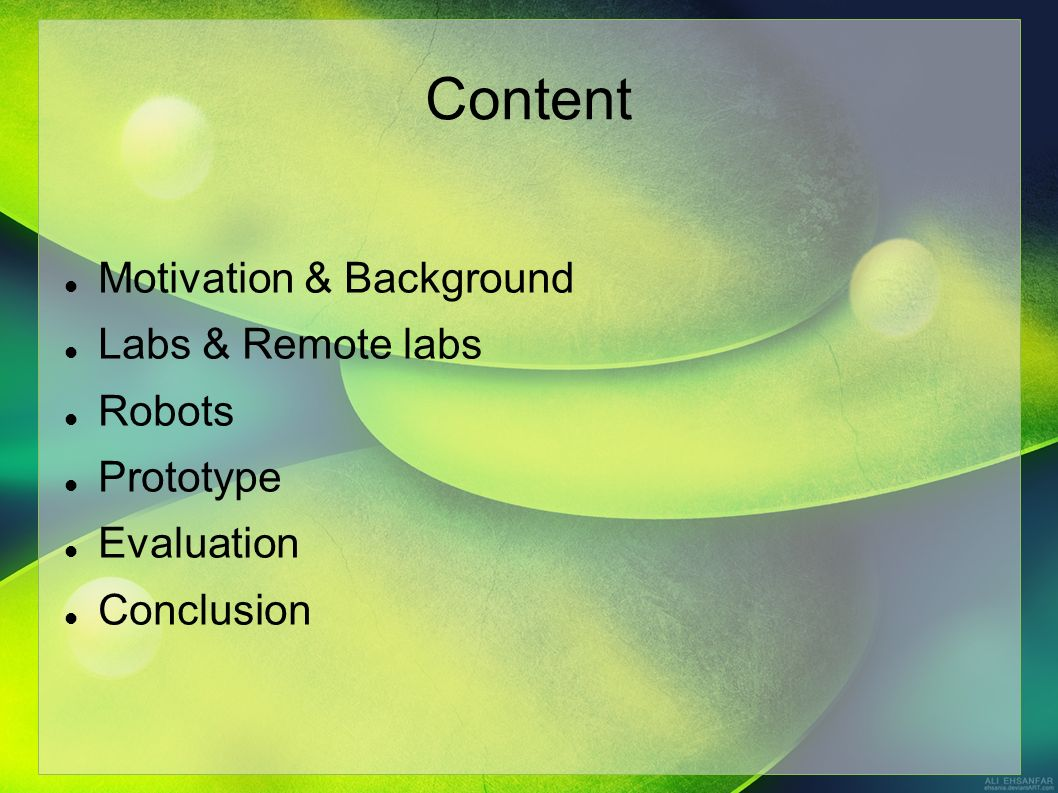 Content Motivation & Background Labs & Remote labs Robots Prototype Evaluation Conclusion