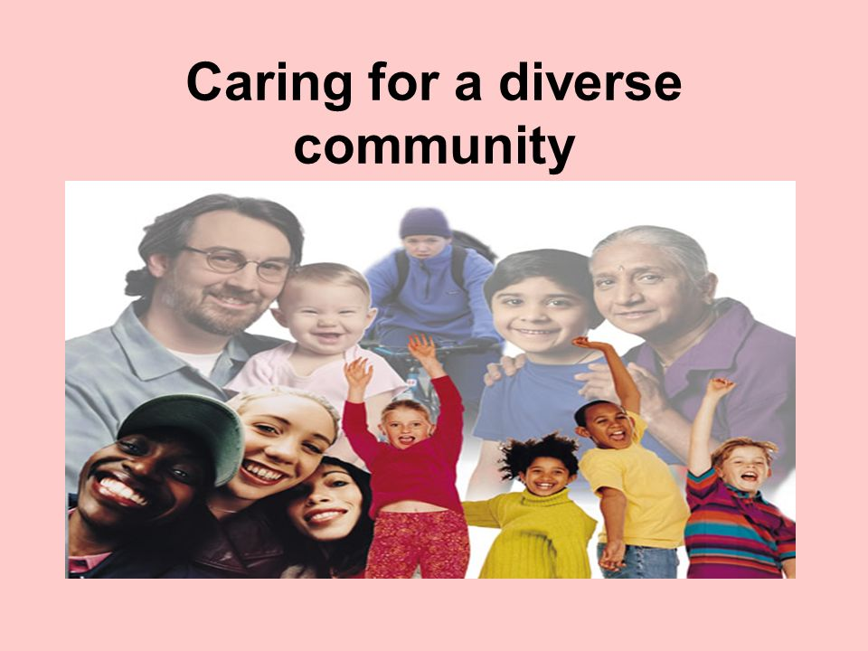 Caring for a diverse community