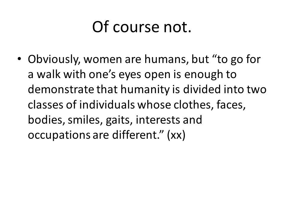What is the relationship between the categories man and woman.
