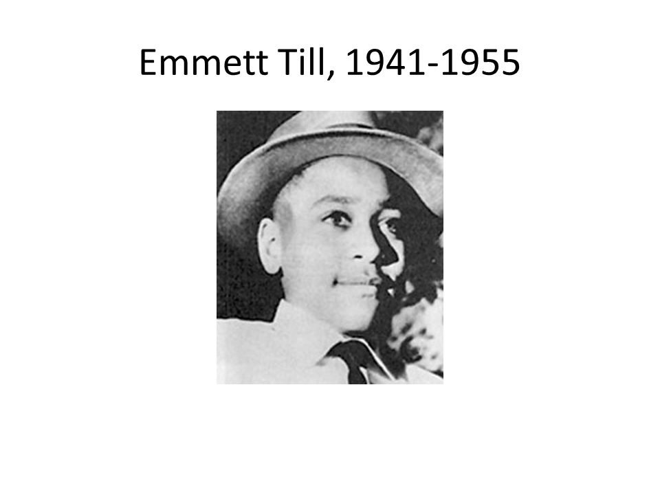Emmett Till, 1941-1955
