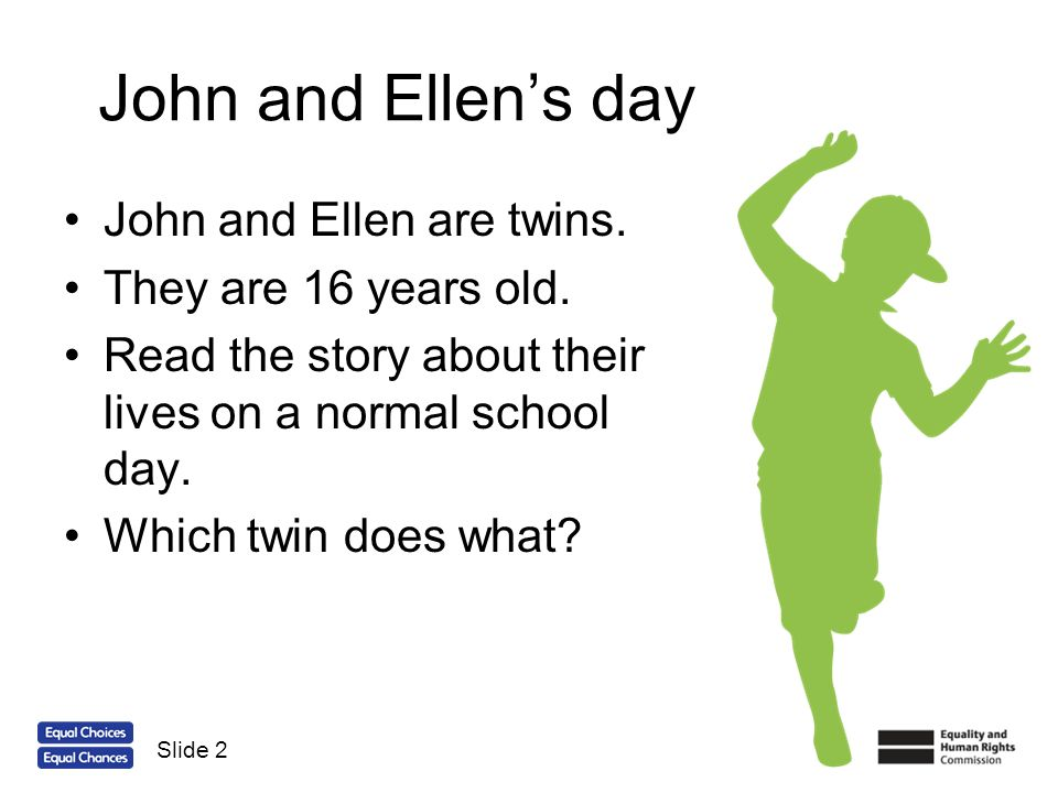 John and Ellens day What is a stereotype.