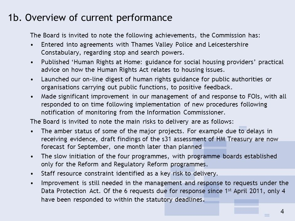 4 1b. Overview of current performance The Board is invited to note the following achievements, the Commission has: Entered into agreements with Thames