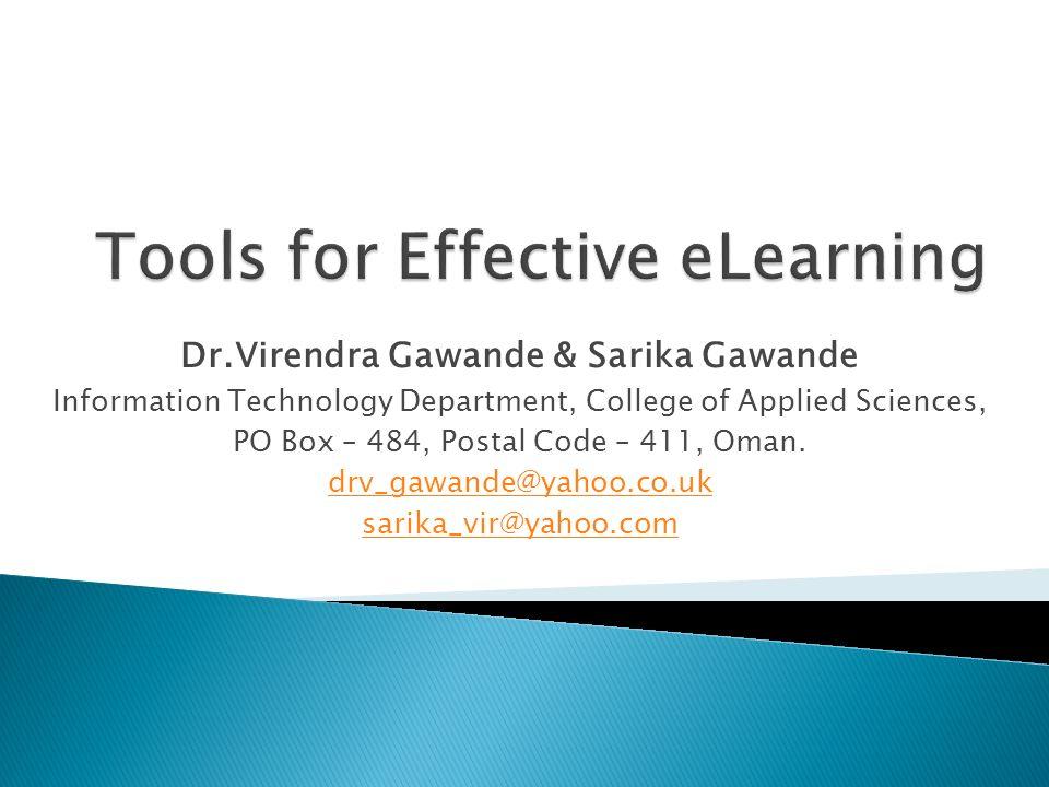 Dr.Virendra Gawande & Sarika Gawande Information Technology Department, College of Applied Sciences, PO Box – 484, Postal Code – 411, Oman. drv_gawand
