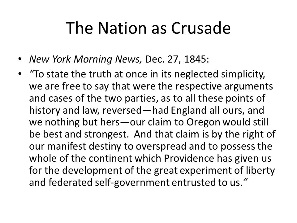 The Nation as Crusade New York Morning News, Dec.