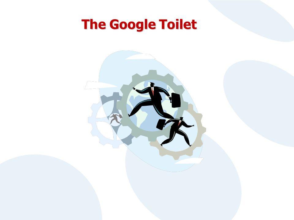 The Google Toilet