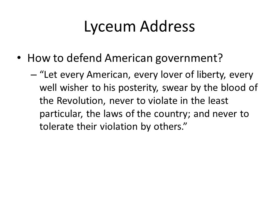 Lyceum Address How to defend American government.