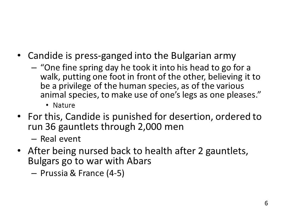 Candide is press-ganged into the Bulgarian army – One fine spring day he took it into his head to go for a walk, putting one foot in front of the othe