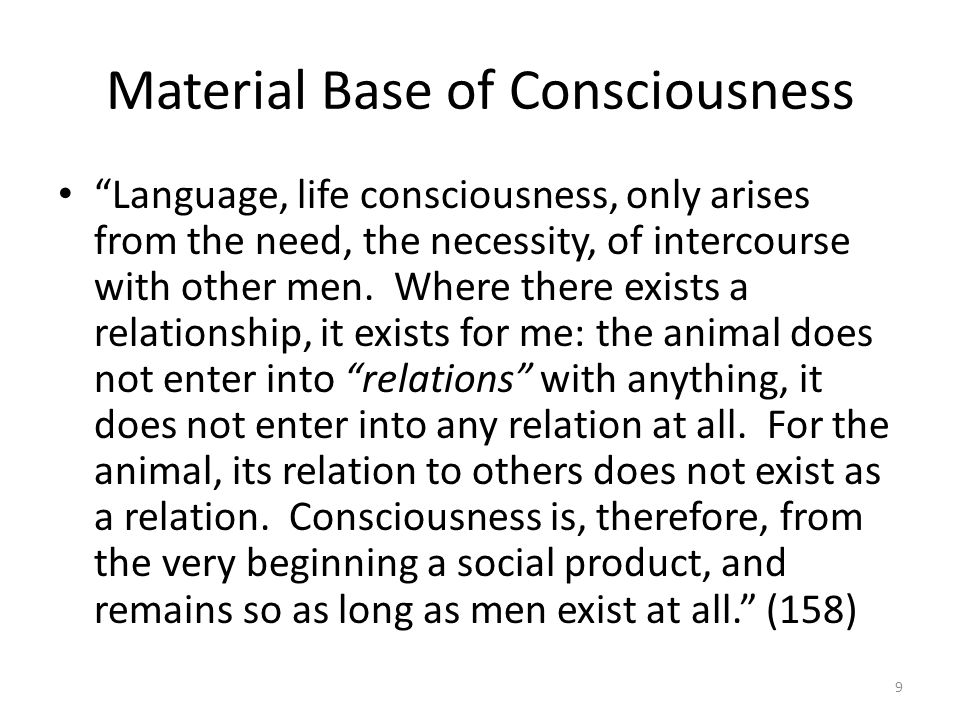 Division of Labor & Alienation As long as a division of labor exists, the individual s labor, & thus the individuals consciousness, is alienated from him/her.