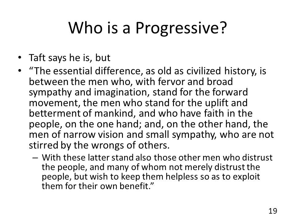 Who is a Progressive.