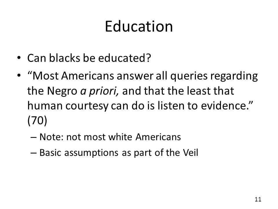 Education Can blacks be educated.