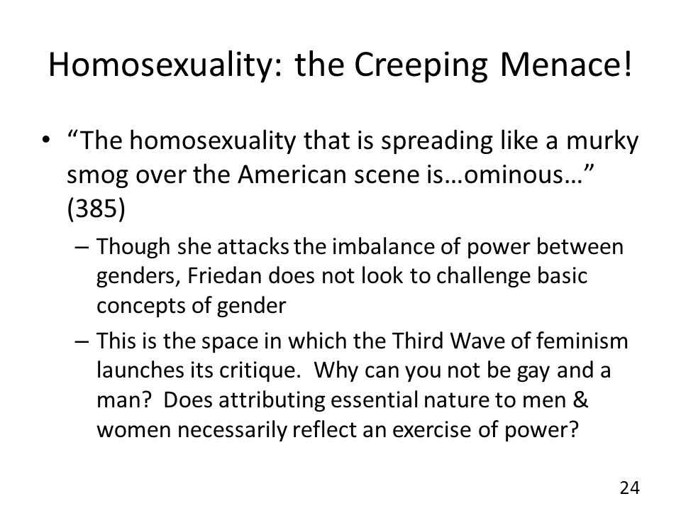 Homosexuality: the Creeping Menace.