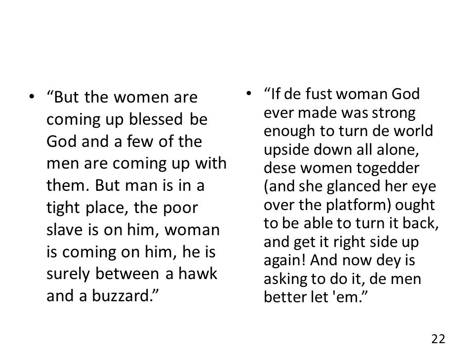 But the women are coming up blessed be God and a few of the men are coming up with them.