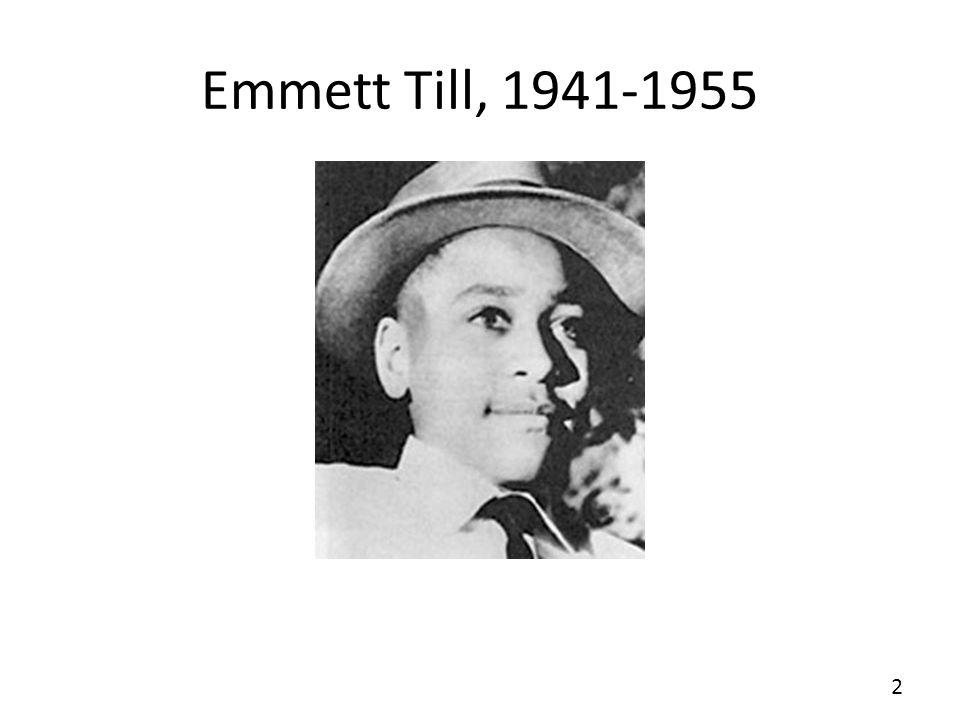 Emmett Till, 1941-1955 2