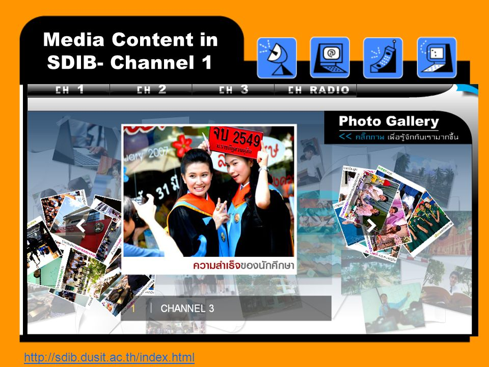 http://sdib.dusit.ac.th/index.html Media Content in SDIB- Channel 1
