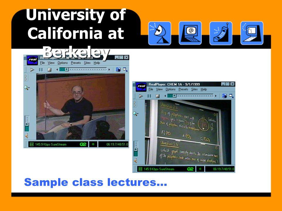 Sample class lectures… University of California at Berkeley