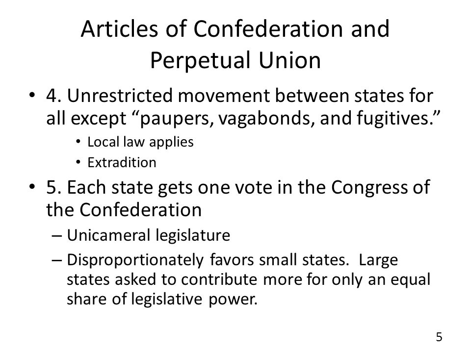 Articles of Confederation and Perpetual Union 6.