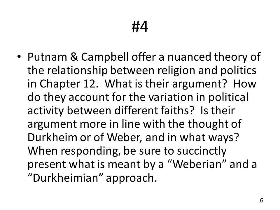 #4 Putnam & Campbell offer a nuanced theory of the relationship between religion and politics in Chapter 12.