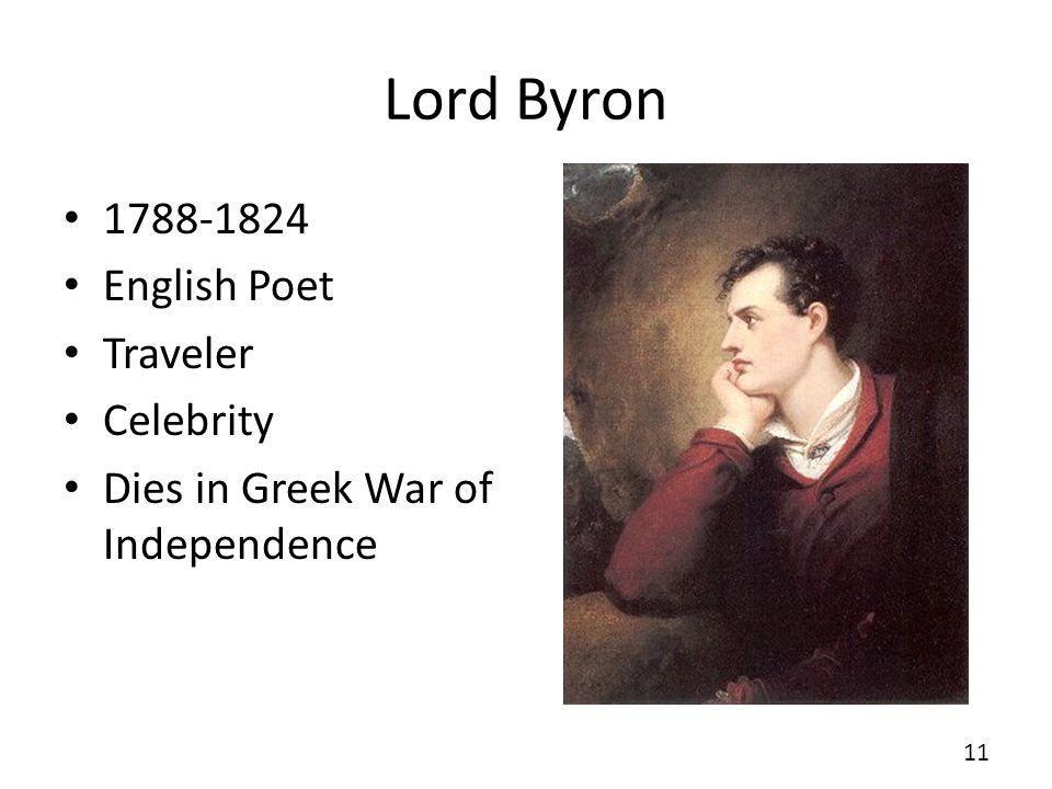 Lord Byron 1788-1824 English Poet Traveler Celebrity Dies in Greek War of Independence 11