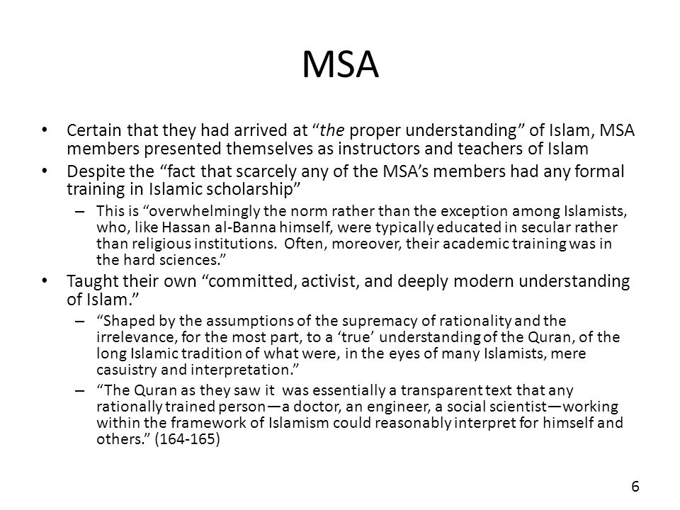 MSA Certain that they had arrived at the proper understanding of Islam, MSA members presented themselves as instructors and teachers of Islam Despite