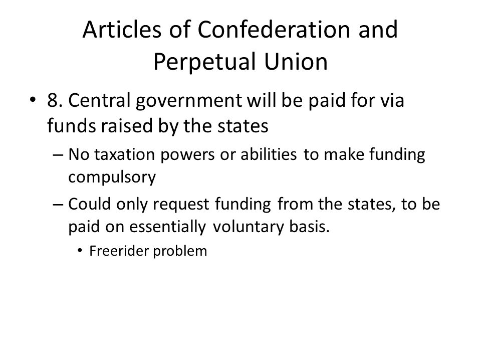 Articles of Confederation and Perpetual Union 8.
