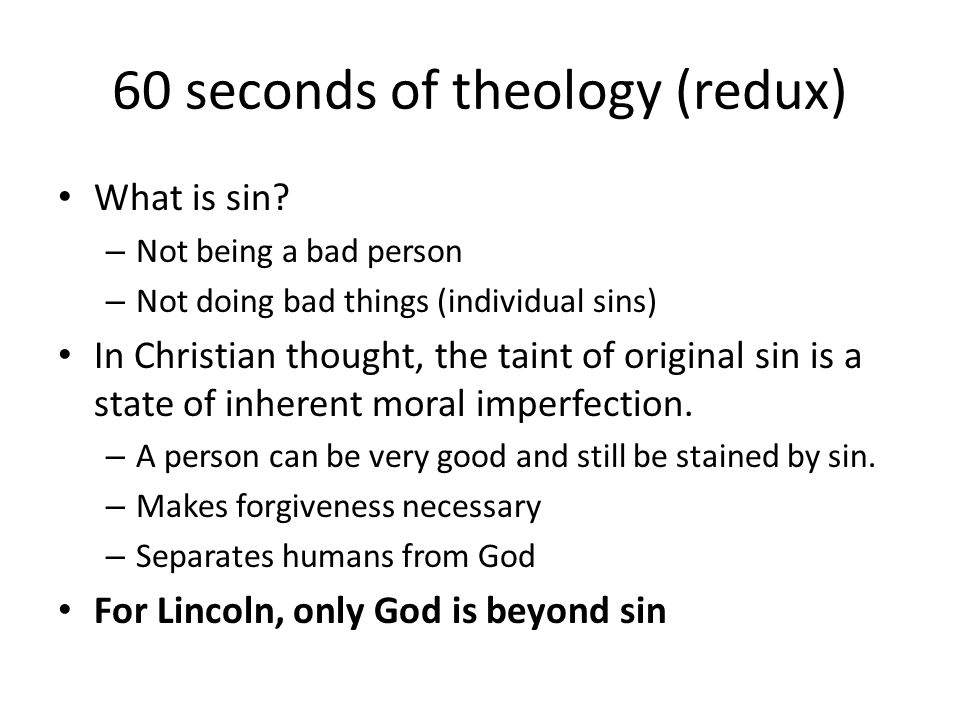 60 seconds of theology (redux) What is sin.