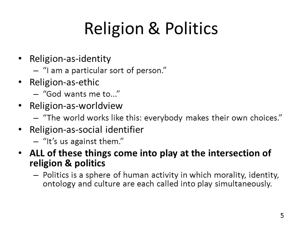 Religion & Politics Religion-as-identity – I am a particular sort of person.