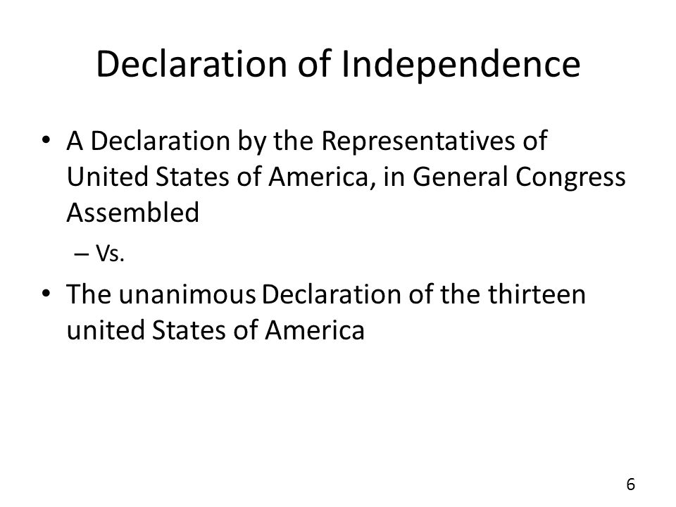 Declaration of Independence A Declaration by the Representatives of United States of America, in General Congress Assembled – Vs.
