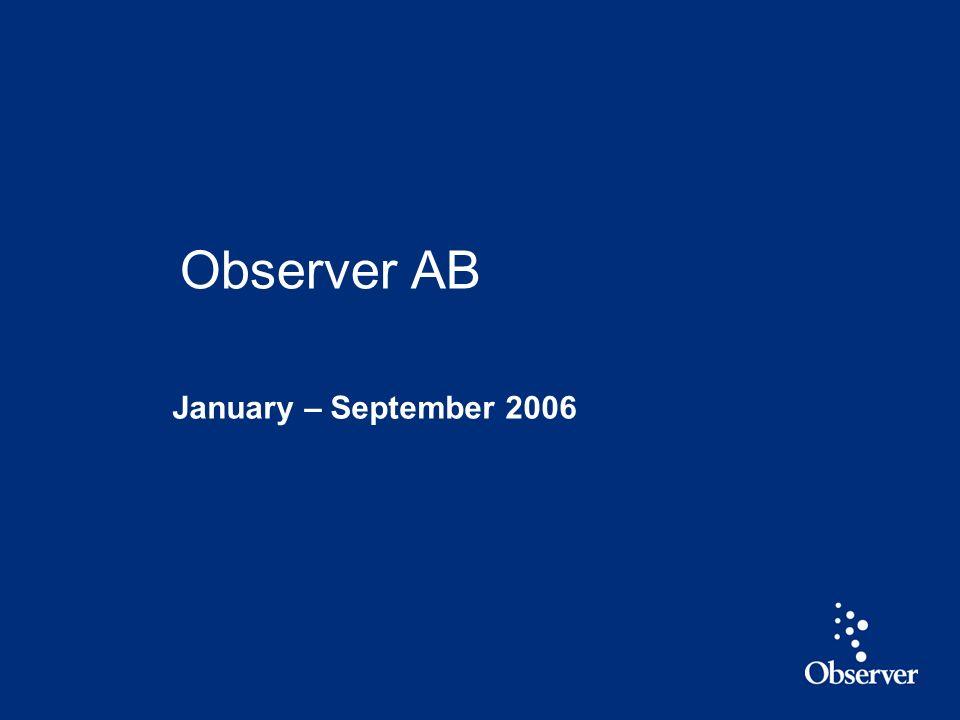 1 January – September 2006 Observer AB