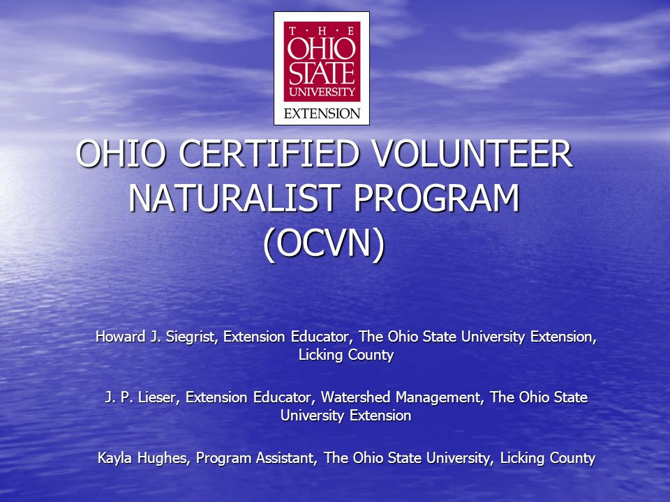OHIO CERTIFIED VOLUNTEER NATURALIST PROGRAM (OCVN) Howard J.